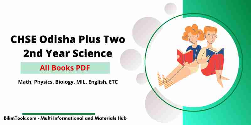CHSE Odisha Plus Two 2nd Year Science All Textbooks PDF 2021, +2 Books