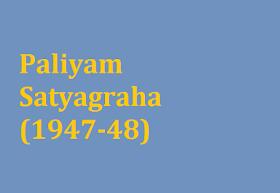 Paliyam Satyagraha (1947-48)