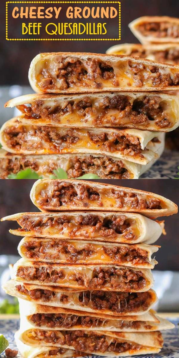 CHEESY GROUND BEEF QUESADILLAS #dinnerrecipes