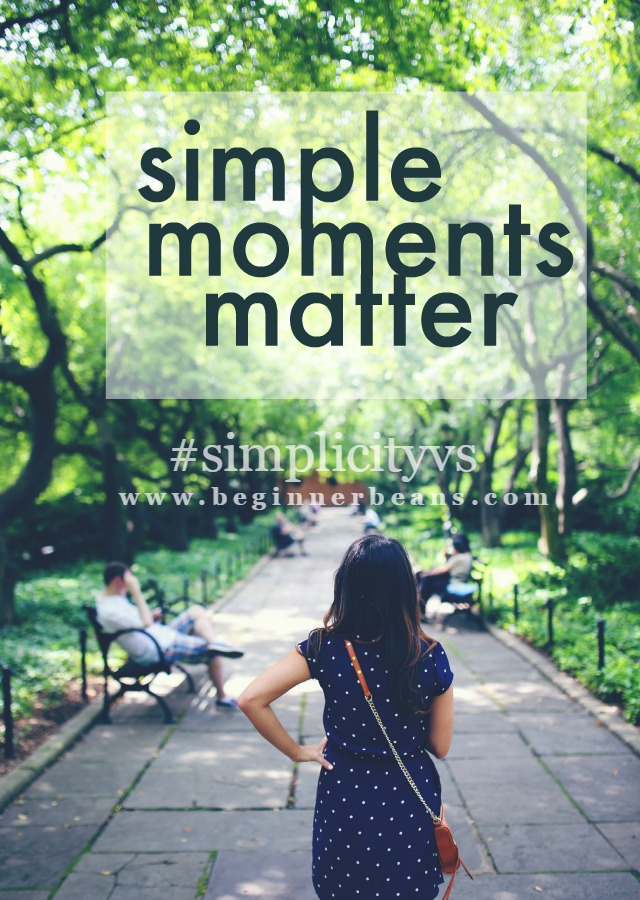 Simple moments matter.