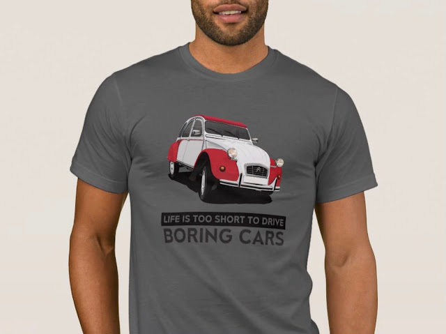 Life is too short to drive boring cars - two-color Citroën 2CV - T-shirt