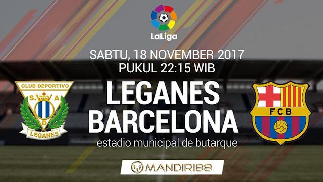 Barcelona akan bersua Leganes pada pertandingan ke Berita Terhangat Prediksi Bola : Leganes Vs Barcelona , Sabtu 18 November 2017 Pukul 22.15 WIB