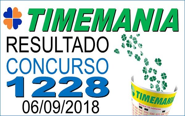 Resultado da Timemania concurso 1228 de 06/09/2018 (Imagem: Informe Notícias)