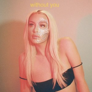 Without You Lyrics - Tana Mongeau