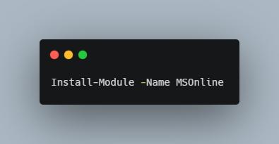 Install-Module -Name MSOnline