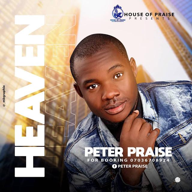 Peter Praise - Heaven