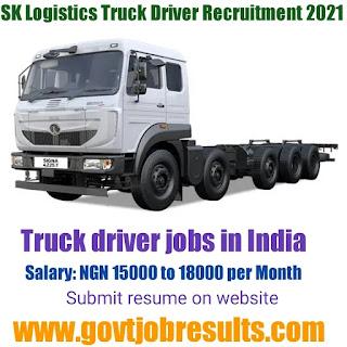 SK Logistics Truck Driver Recruitment 2021-22