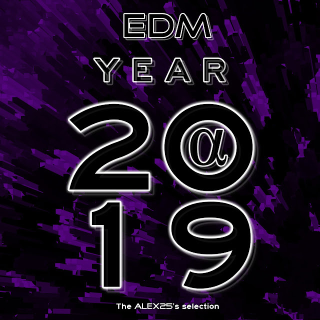 EDM Year 2019 (Playlist) by ALEX25