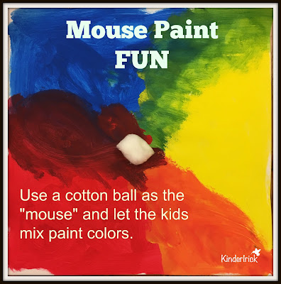 Mouse Paint fun- use cotton balls to mix paint colors.