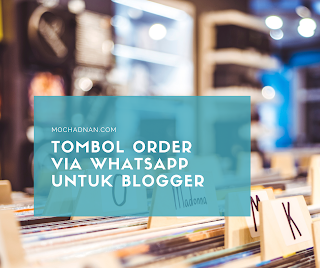 Tombol Order Via WhatsApp Untuk Blogger