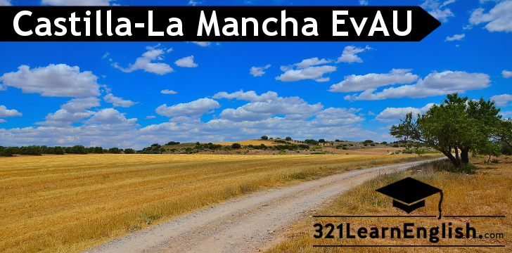 EvAU - Selectividad Castilla-La Mancha - Use of English - rephrasing (5)