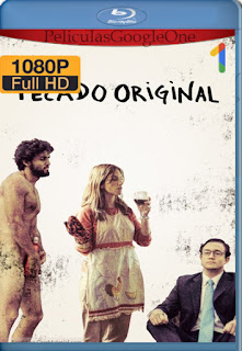 Pecado Original (2018) [1080p Web-DL] [Latino] [LaPipiotaHD]