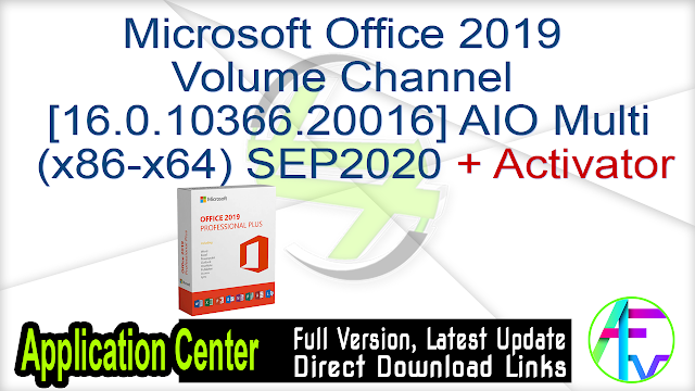 Microsoft Office 2019 Volume Channel [16.0.10366.20016] AIO Multi (x86-x64) SEP2020 + Activator