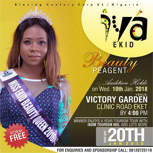 EVENT: IYA EKID BEAUTY PAGENT AUDITION HOLDS TOMORROW | 10TH JAN. 2018 | VENUE: VICTORY GARDEN | FORM ENTRY: FREE