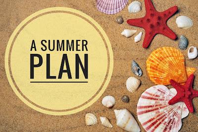 A Summer Plan