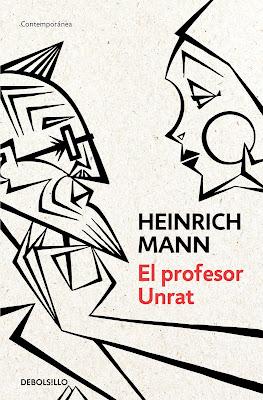 "Heinrich Mann, ""El profesor Unrat"", Novela corta alemana"