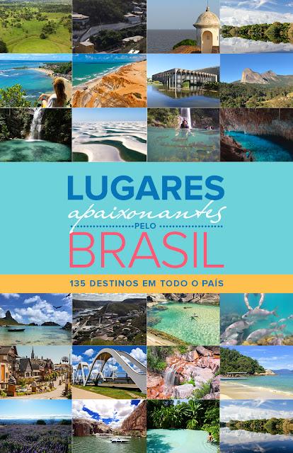 """""""Lugares Apaixonantes no Brasil"""" - Destinos afetivos para se re(conectar) com o nosso país e apoiar o turismo local pós Covid-19"""