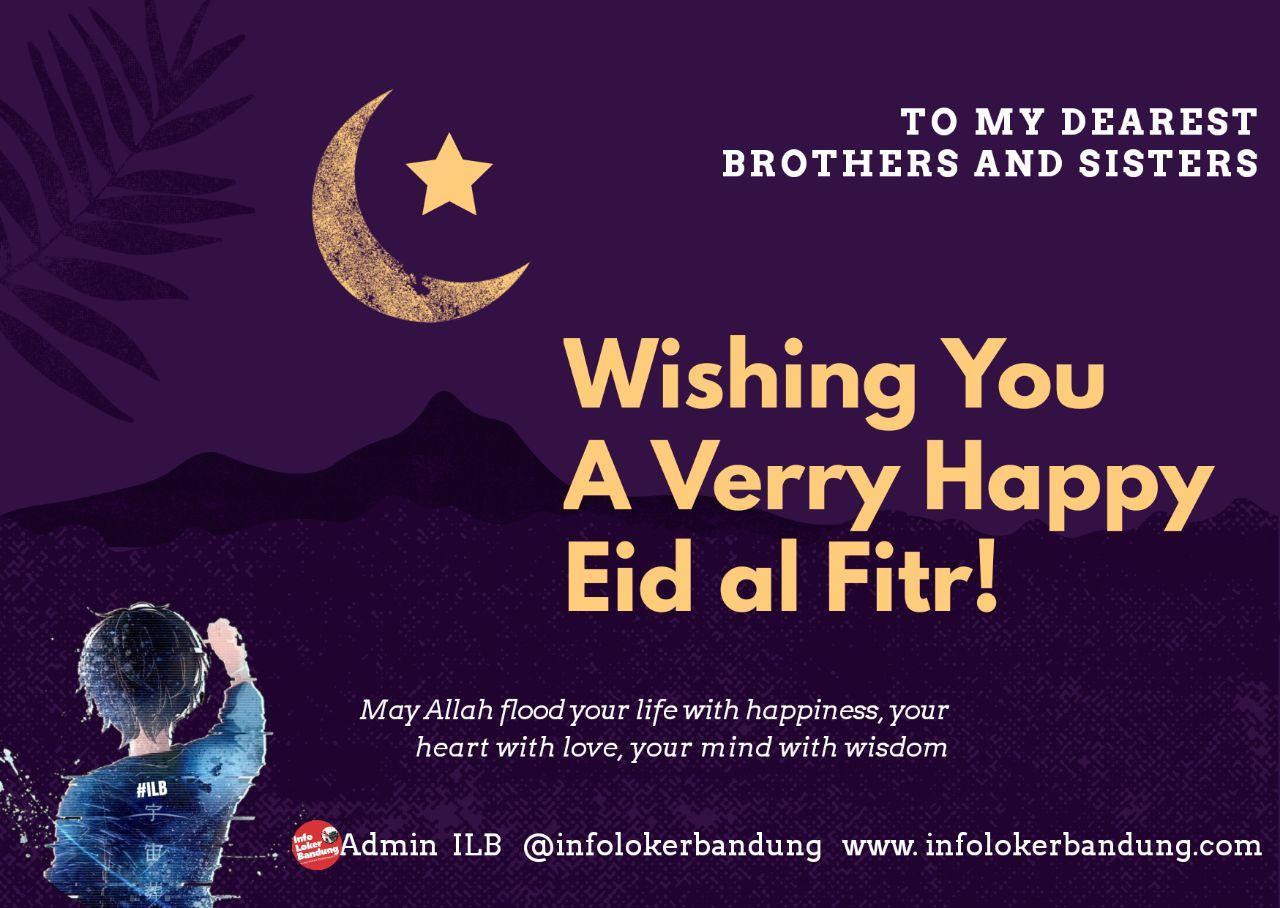 Selamat Hari Raya Idul Fitri 1441 H - @infolokerbandung