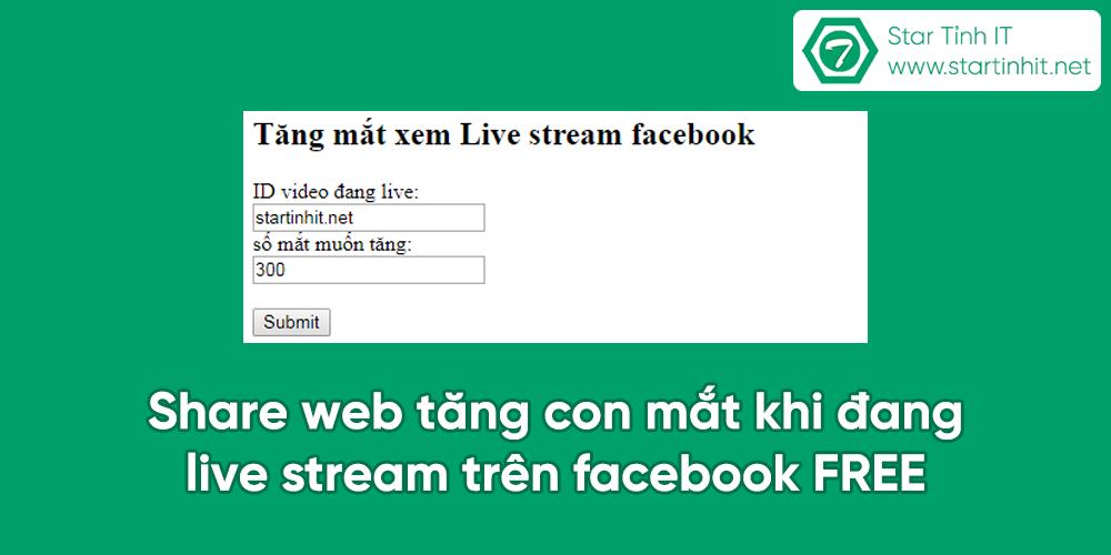 Share web tăng con mắt khi đang live stream trên facebook FREE