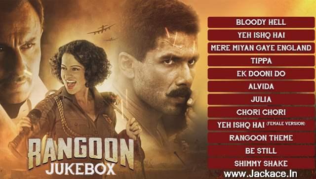 Complete Audio Jukebox Of Shahid-Saif-Kangana Starrer Rangoon