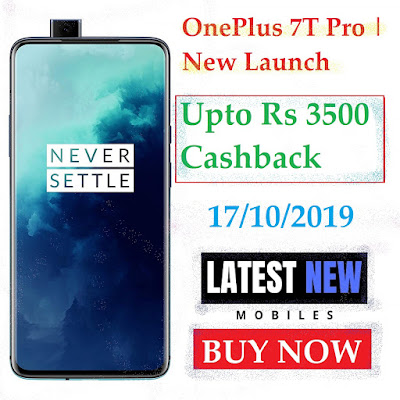 OnePlus 7T Pro | New Launch | Upto Rs 3500 Cashback
