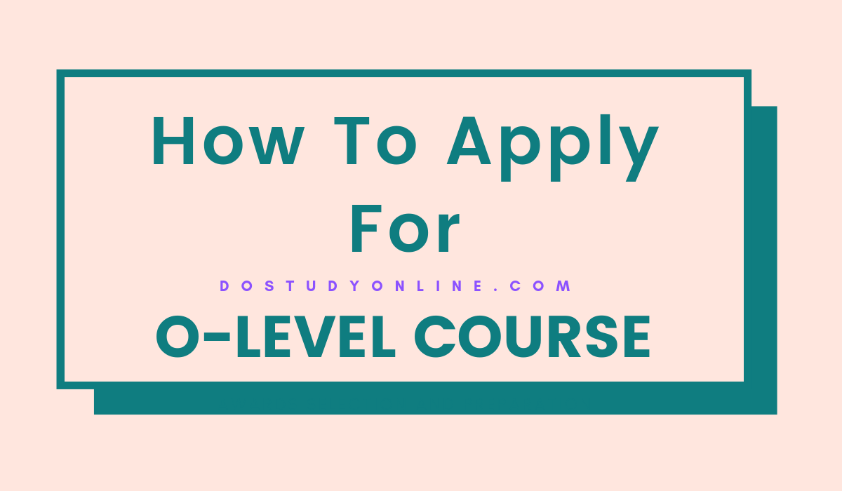 What Is O-Level Course & Benefits Of O-Level Course
