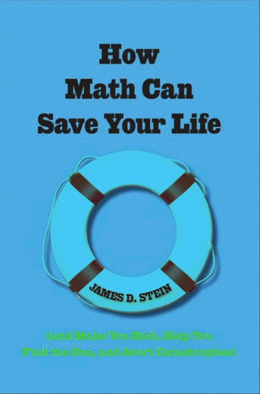 How Math Can Save Your Life James D. Stein in pdf