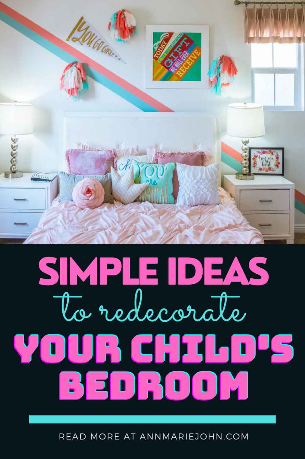 Simple Ideas to Redecorate Your Child's Bedroom