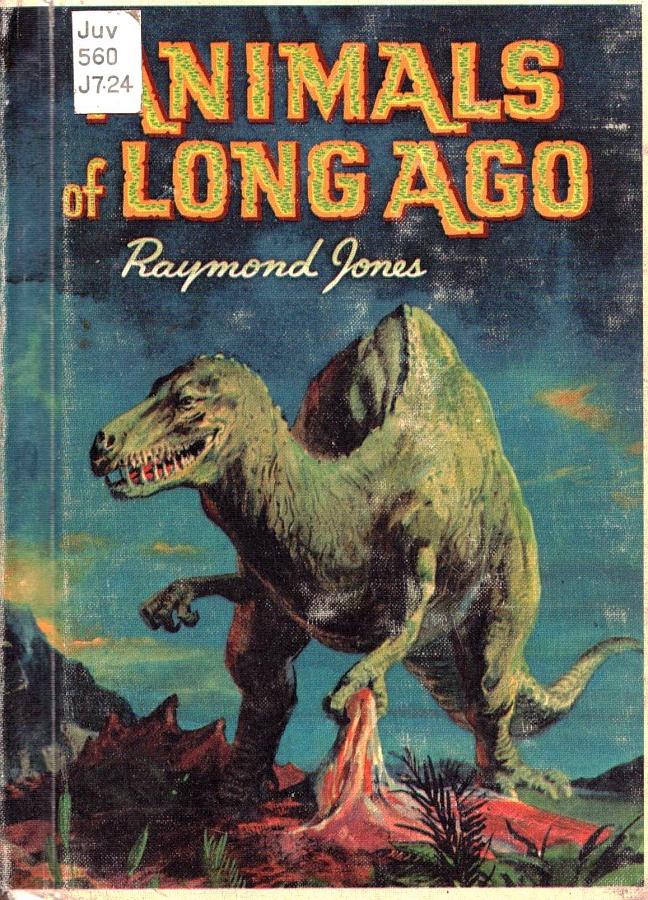 Vintage Dinosaur Art: Animals of Long Ago