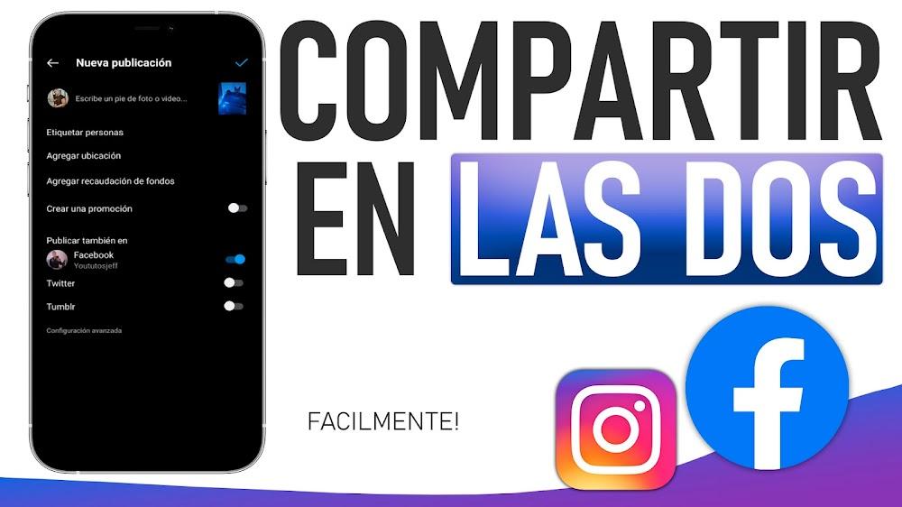 Publicar en Facebook e Instagram AL MISMO TIEMPO