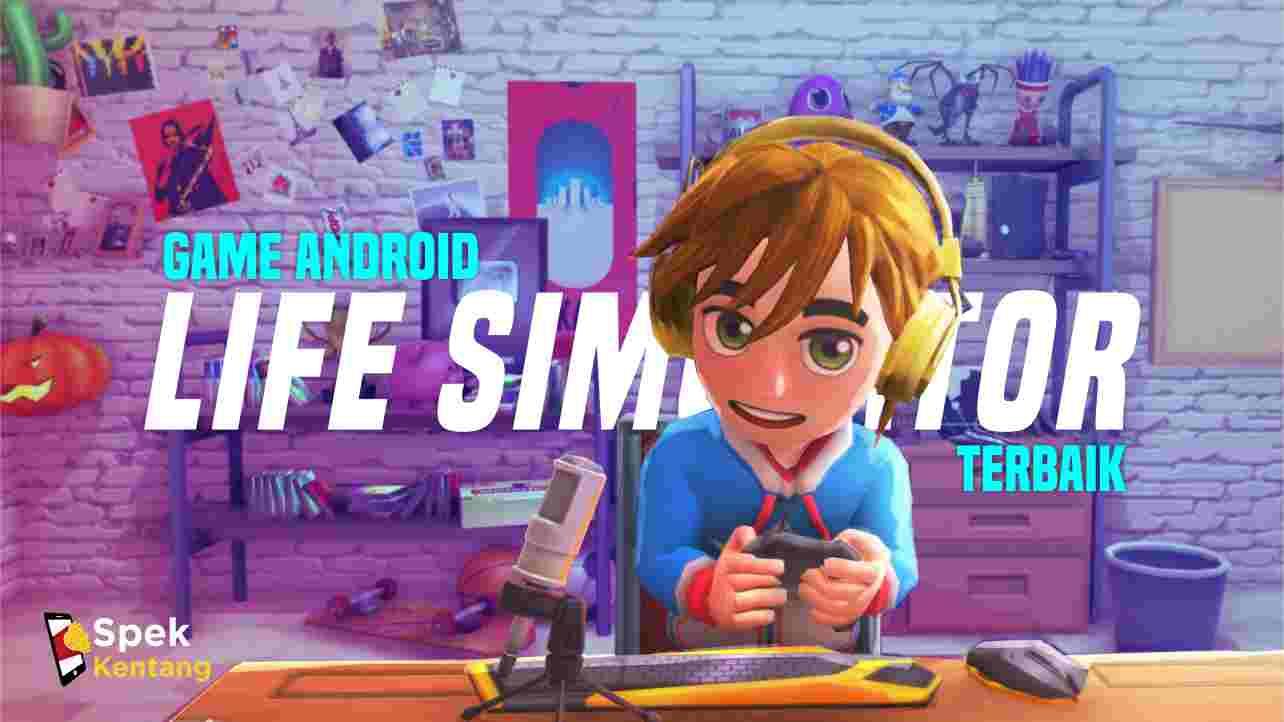 Game Simulasi Kehidupan Terbaik di Android