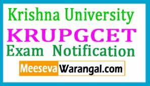 Krishna University KRUPGCET Exam Notification 2017