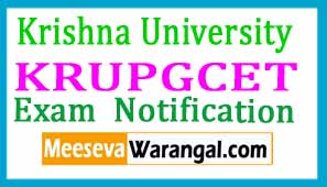Krishna University KRUPGCET Exam Notification