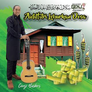 Genji Busker - Aidilfitri Leburkan Dosa MP3