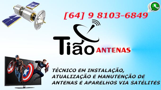 ★ TIÃO ANTENAS - Técnico em Instalação, Atualização e Manutenção de Antenas via Satélite