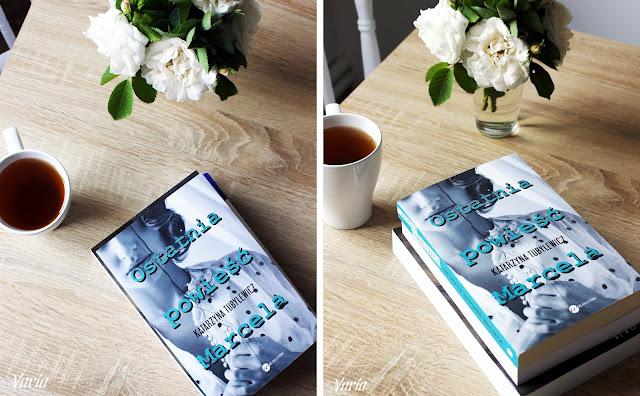 Ostatnia powieść Marcela - Katarzyna Tubylewicz