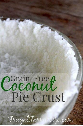 Grain-Free Coconut Pie Crust