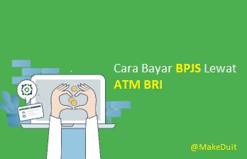 Cara Bayar BPJS Lewat ATM BRI Beserta Info Tarif