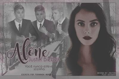 Capa de Fanfic: Alone - Justin Bieber (Fernanda Araújo)
