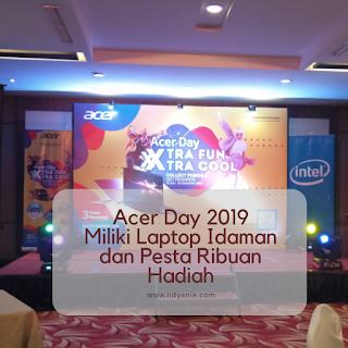 acer day 2019 saatnya miliki laptop idaman dan pesta ribuan hadiah