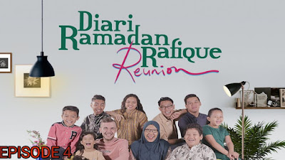 Tonton Drama Diari Ramadan Rafique Reunion Episod 4