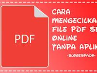 Cara Mengecilkan File PDF Secara Online Tanpa Aplikasi