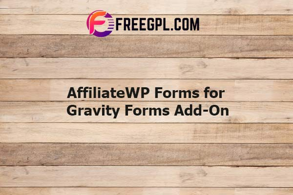 AffiliateWP Forms for Gravity Forms Add-On Nulled Download Free