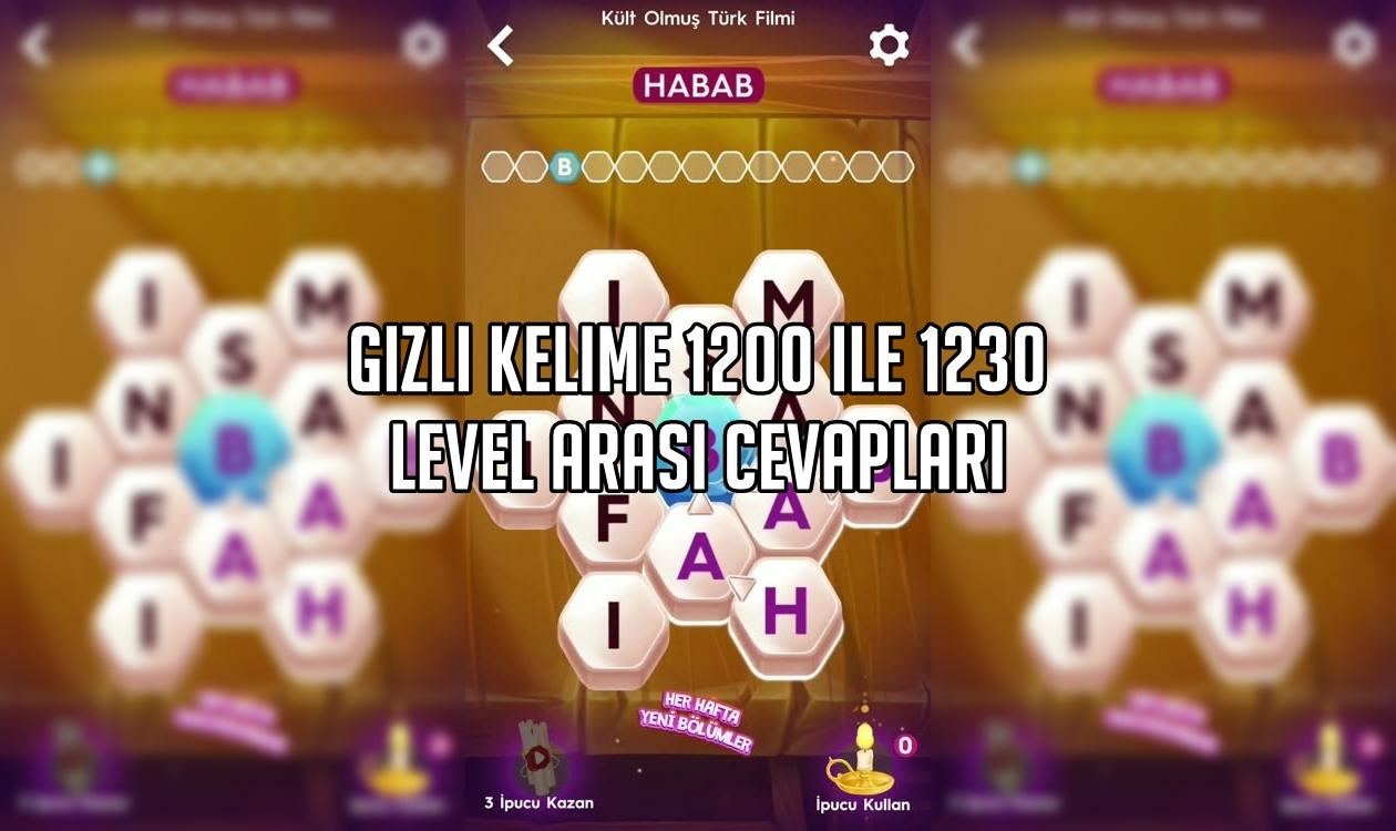 Gizli Kelime 1200 ile 1230 Level Arası Cevaplar
