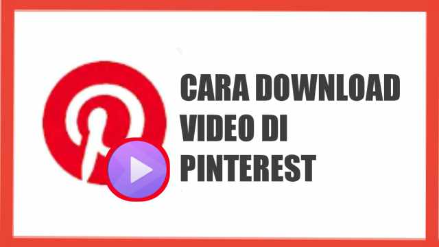 cara download video pinterest