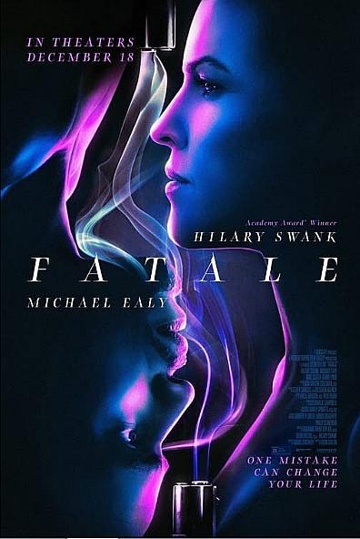 Sinopsis Film Fatale (2020) - Hilary Swank, Michael Ealy