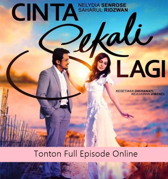 Drama Cinta Sekali Lagi Full Episode