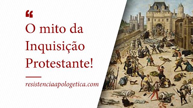 Inquisição Protestante