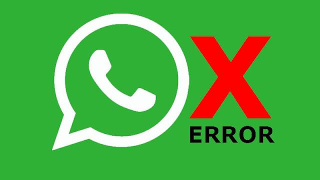 Cara Mengatasi WhatsApp Yang Tiba-Tiba Error
