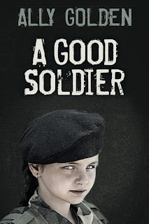 Interview with Ally Golden, Author of A Good Soldier